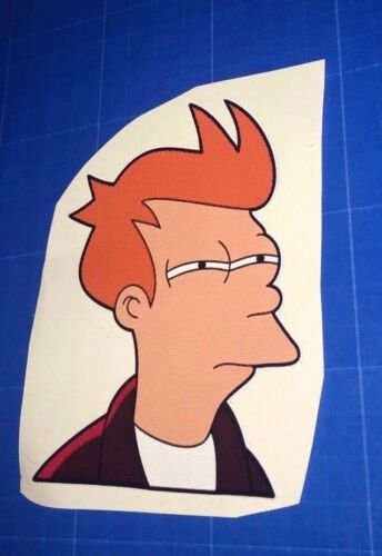 X1 Futurama-style vinyl sticker Fry Not sure if meme funny pc//laptop//car decal