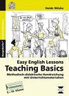 Easy English lessons: Teaching basics von Heide Wöske (2014, Set mit diversen Artikeln)