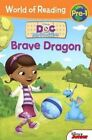 Doc McStuffins: Brave Dragon by Disney Book Group, William Scollon (Hardback, 2014)