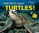 Fun Facts About Turtles! by Carmen Bredeson (Paperback, 2009)