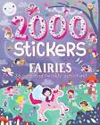 2000 Stickers Fairies: 36 Cute and Twinkly Activities! by Parragon (Paperback / softback, 2016)