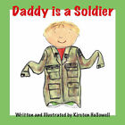 Daddy is a Soldier by Kirsten Hallowell (Pamphlet, 2004)