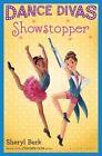 Dance Divas: Showstopper by Sheryl Berk (Paperback / softback, 2015)