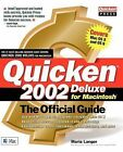Consumer: Quicken 2002 Deluxe for Macintosh : The Official Guide by Maria Langer (2001, Paperback)