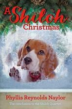 The Shiloh Quartet: A Shiloh Christmas by Phyllis Reynolds Naylor (2016, Paperback)