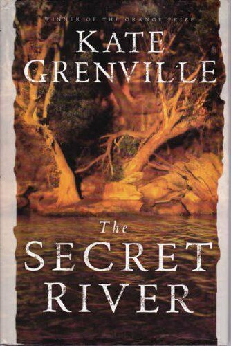 The Secret River. By Kate Grenville