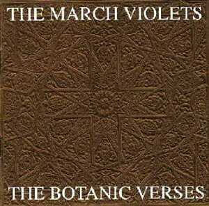 MARCH-VIOLETS-039-The-Botanic-Verses-039-gothic-new-sealed-CD-complete-1982-84-singles