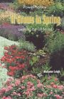 It Grows in Spring: Learning T by A. Leigh (Hardback)