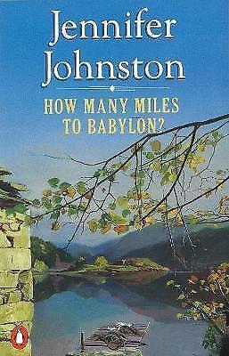 How Many Miles To Babylon by Johnston, Jennifer