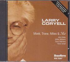 LARRY CORYELL - monk trane miles & me CD
