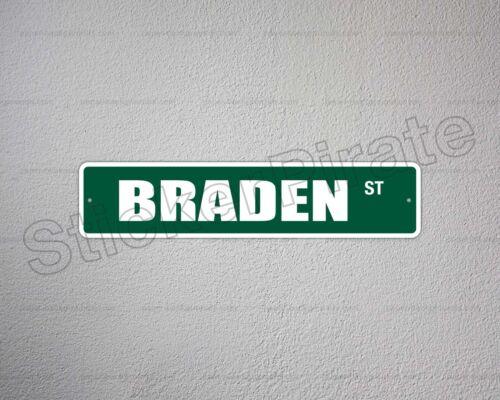 """*Aluminum* Braden 4/"""" x 18/"""" Metal Novelty Street Sign  SS 626"""