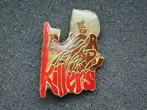 VINTAGE METAL PIN  KILLERS