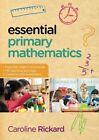Essential Primary Mathematics by Caroline Rickard (Paperback, 2013)