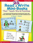 25 Read & Write Mini-Books  : That Teach Word Families by Nancy I Sanders (Paperback / softback, 2001)