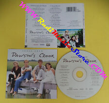CD SOUNDTRACK Songs From Dawson's Creek COL 494369 2 EUROPE 1999 no lp dvd(OST1)