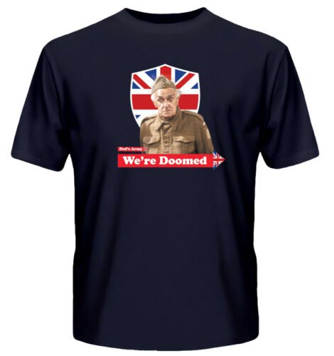 """Dad/'s Army /""""nous sommes condamnés/"""" T-shirt Homme Officiel-Bleu"""