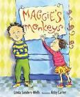 Maggie's Monkeys by Linda Sanders (Hardback, 2009)