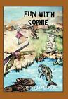 Fun With Sophie by Louise Lefler Fry (Hardback, 2011)