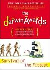 The Darwin Awards : Survival of the Fittest by Wendy Northcutt (2004, Paperback)