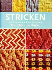 Stricken - Die schönsten Muster, von Kinderpulli bis zur Sofadecke