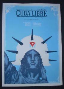CUBA-LIBRE-Original-Signed-Screenprinted-Movie-Poster-CUBAN-Limited-Edition-ART