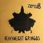 Heavyweight Gringos by Zero dB (CD, Feb-2008, Ninja Tune (USA))