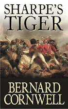 Sharpe's Tiger: Richard Sharpe and the Siege of Seringapatam, 1799 [Sharpe 1], C