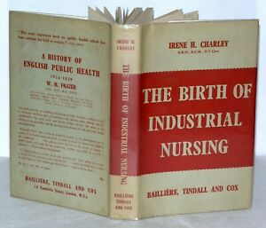 The-birth-of-industrial-nursing-Its-history-and-development-1954-Signed-HB