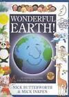 Wonderful Earth! by Nick Butterworth (Hardback, 2010)