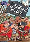 The Petrified Pirate by Vivian French (Hardback, 2016)