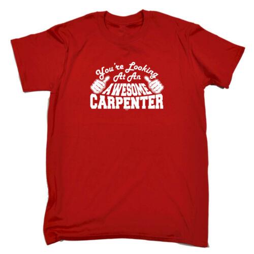 Drôle Nouveauté T-shirt homme tee tshirt-Carpenter vous cherchez à une superbe