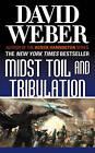 Midst Toil and Tribulation by David Weber (Paperback, 2013)