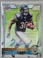 2015 Topps Chrome Refractor Jeremy Langford Auto Rc Serial # /150