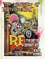JOHNNY ACE & KALI Ed BIG DADDY Roth Rat Fink Workshop Of Filthy Creation SIGNED!