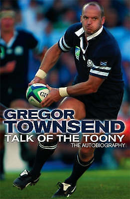 """""""AS NEW"""" Townsend, Gregor, Talk of the Toony: The Autobiography of Gregor Townse"""