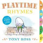 My Favourite Nursery Rhymes Board Book: Playtime Rhymes von Tony Ross (2015, Gebundene Ausgabe)