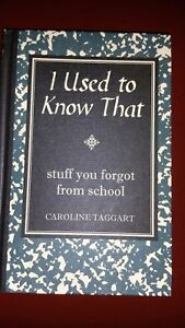 I-Used-to-Know-That-Stuff-You-Forgot-From-School-Book-Hardback-Caroline-Taggart