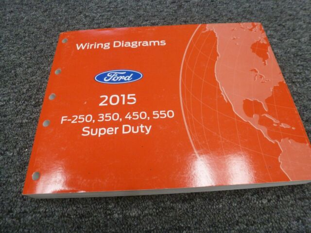 2015 Ford F350 Truck Electrical Wiring Diagrams Manual XL ...