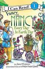 Fancy Nancy: Every Day Is Earth Day by Jane O'Connor (Hardback)