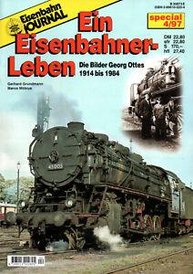 Eisenbahn Journal Special 04/1997: Ein Eisenbahner-Leben / Georg Otte 1914-1984
