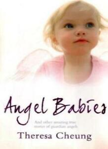 Angel Babies: And Other Amazing True Stories of Guardian Angels