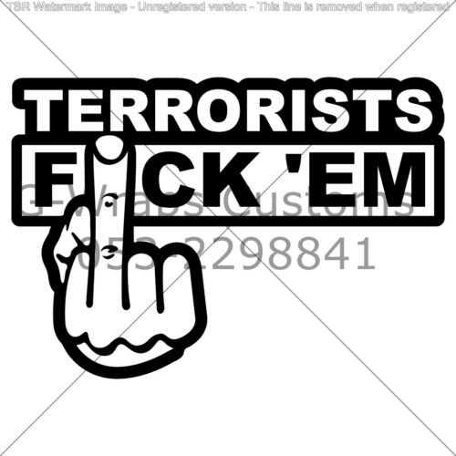 Terrorist F*ck /'Em Car Sticker Very cool HQ JDM VAG Mazda Seat skoda VW Audi