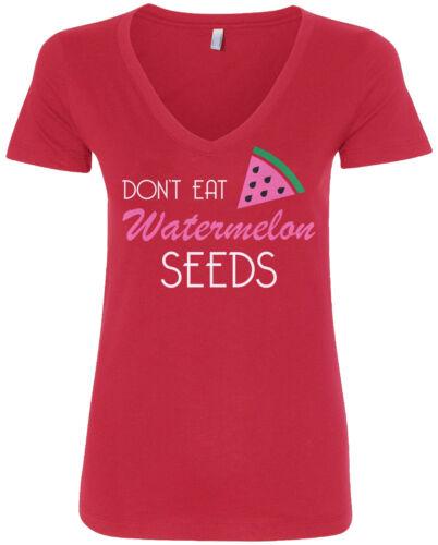 Don/'t Eat Watermelon Seeds Women/'s V-Neck T-Shirt Baby Shower Gift