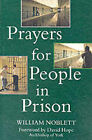 Prayers for People in Prison by William Noblett (Paperback, 1998)