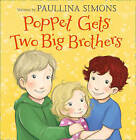 Poppet Gets Two Big Brothers by Paullina Simons (Paperback, 2015)