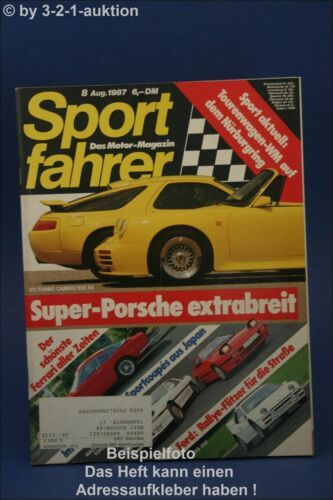 Sportfahrer 8//87 Strosek 928 S4 S Toyota 2000 GT RX 7 T