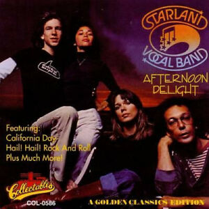 Afternoon Delight: A Golden Classics Edition by Starland Vocal Band