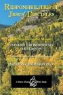Responsibilities of Jesus' Disciples: A Study of the Sermon on the Mount by Everton I Anderson Ph D (Paperback / softback, 2013)