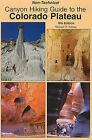 Non-Technical Canyon Hiking Guide to the Colorado Plateau by Michael R Kelsey (Paperback / softback, 2011)
