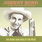 Heart and Soul of the West by Johnny Bond (CD, Jul-2000, Jasmine Records)